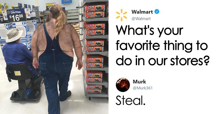 Guy Tells Walmart He Likes To Steal From Their Stores, And