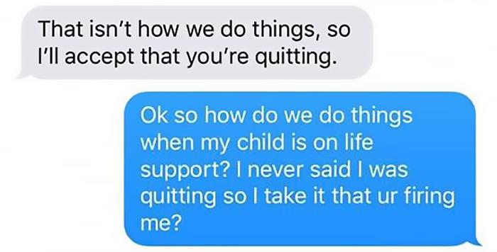 Woman Texts Manager She Can't Make It To Work Cause Her Son Is On Life Support, Her Response Gets Her Fired
