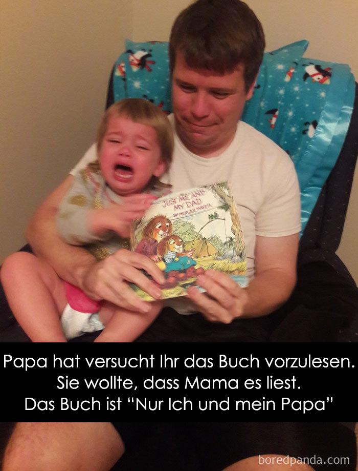 """Papa hat versucht Ihr das Buch vorzulesen. Sie wollte, dass Mama es liest. Das Buch ist """"Nur Ich und mein Papa"""""""