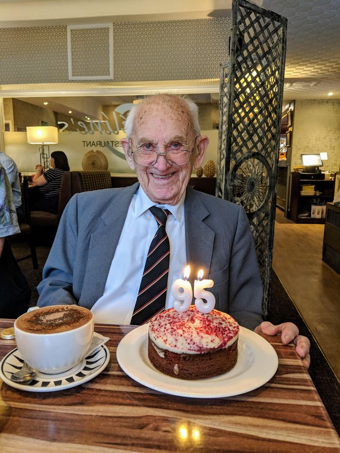 """My Grandad A Couple Weeks Ago On His 95th Birthday. He Said, """"At Least Now I Can Stop Worrying About Dying Young."""""""