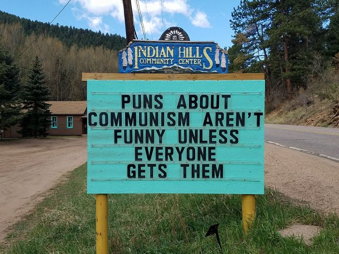 Someone In Colorado Is Putting The Funniest Signs Ever And The Puns