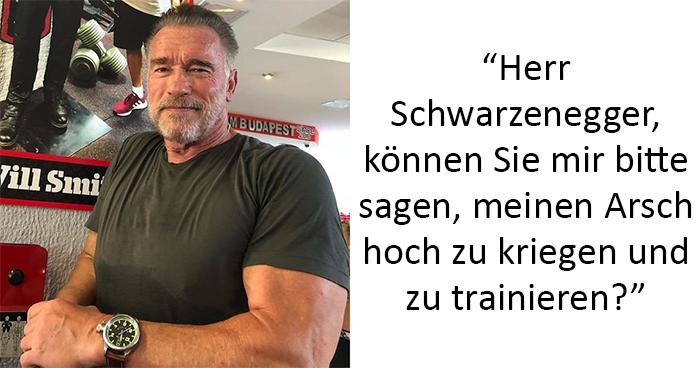 Die Leute feiern, wie Arnie Schwarzenegger einem Fan antwortete, der seit Monaten mit Depressionen kämpft