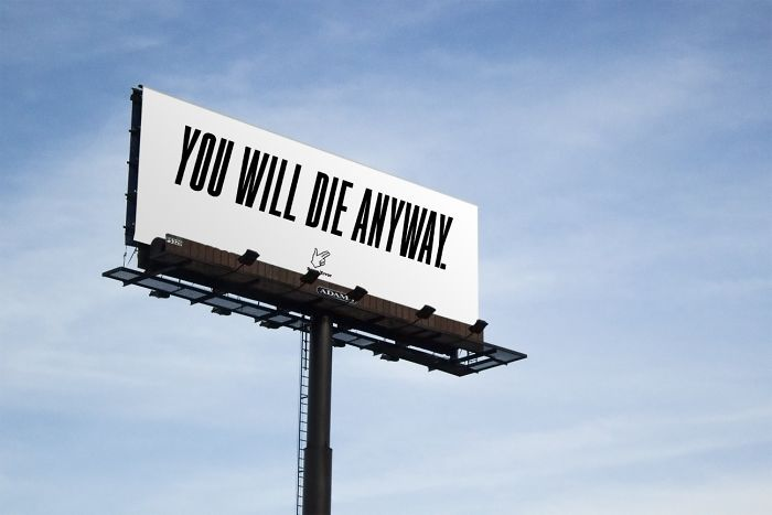 This Pessimistic Advertising Campaign Will Make You Think About The Way We Live