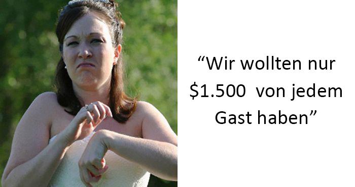 Braut fragt Gäste nach jeweils $1.500 als Geschenk und es endet dramatisch