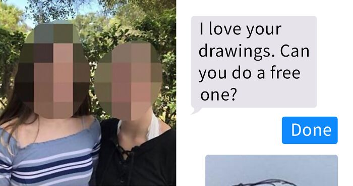 Things I Hate People Asking For: People Kept Asking This Artist To Draw Them For Free, So