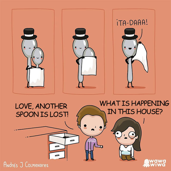 Love, Another Spoon Is Lost! ... What Is Happening In This House?