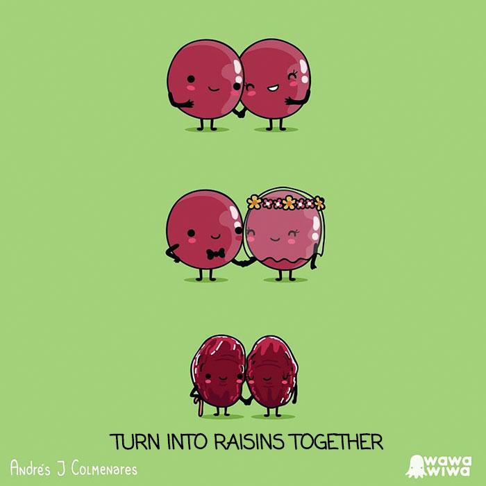 Turn Into Raisins Together