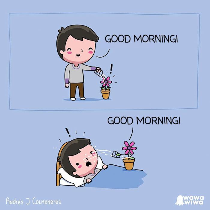 Good Morning! ... Good Morning!