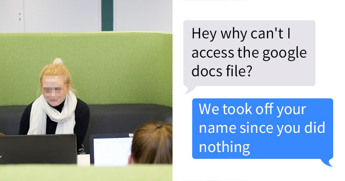 Guy Stops Sharing Group's Project To Girl Who 'Texts Her Boyfriend Instead Of Helping', And It Escalates Quickly