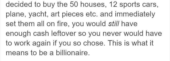 Tumblr User Explained What It Means To Be A Billionaire, And It Will Make You Feel Poor