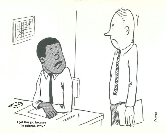 vintage comics black man office integration tom floyd106 5b9a0904bbdc0  700 - This Black Man Drew What It Was Like Being The Solely Black Man In A White Workplace In The 60s, And It's Worse Than You Suppose
