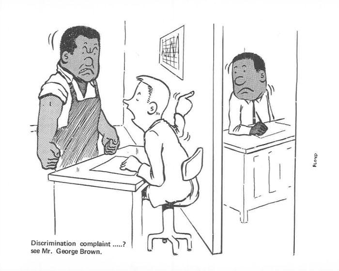 Discrimination Complaint.....? See Mr. George Brown
