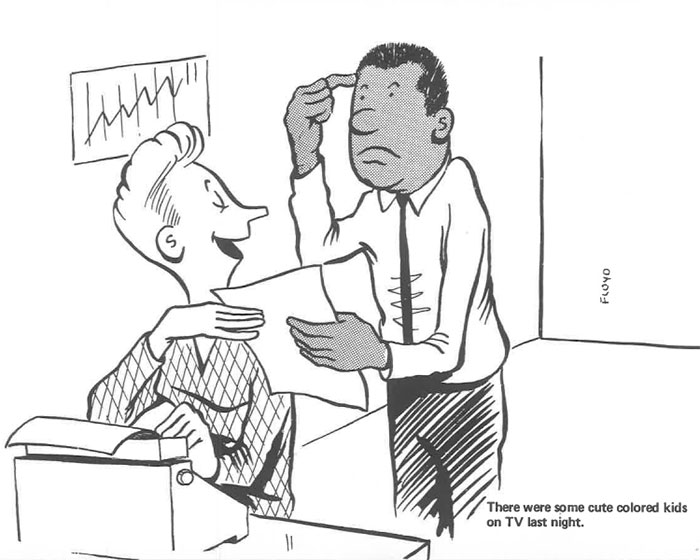 vintage comics black man office integration tom floyd64 5b9a08a14a0bf  700 - This Black Man Drew What It Was Like Being The Solely Black Man In A White Workplace In The 60s, And It's Worse Than You Suppose