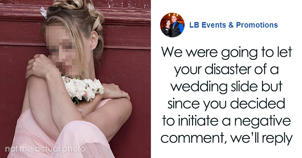 Bride Posts Rude Comment About Event Planning Company So They Reveal All The Details