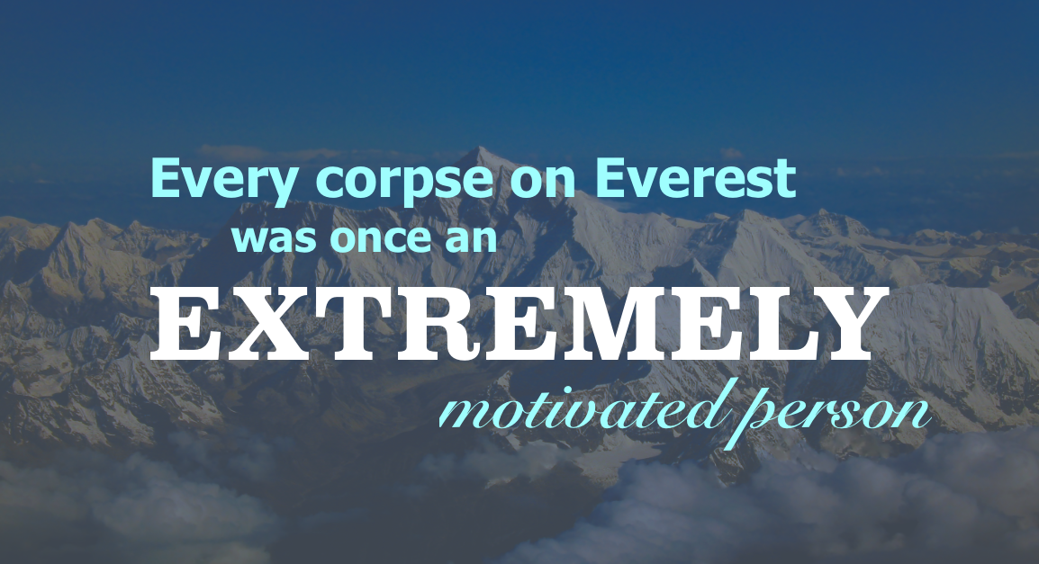 Quotes About Mount Everest: 61 More Hilariously 'Unispirational' Quotes From The Most