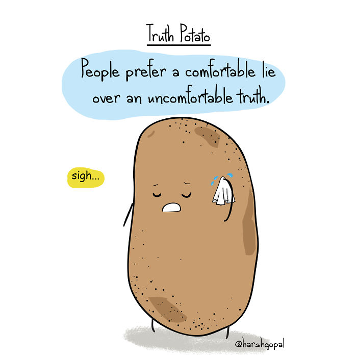 25+ Bitter Truths From Truth Potato That Will Make You Think In Perspective - New Pics