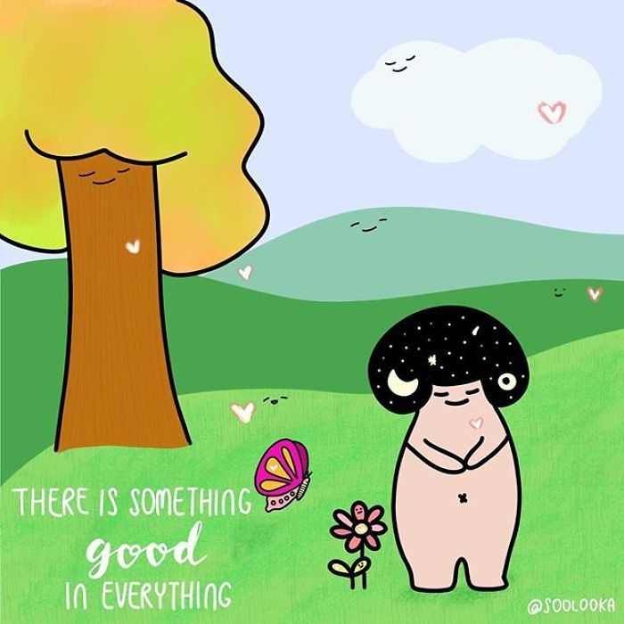 There Is Something Good In Everything, Allow Yourself To See