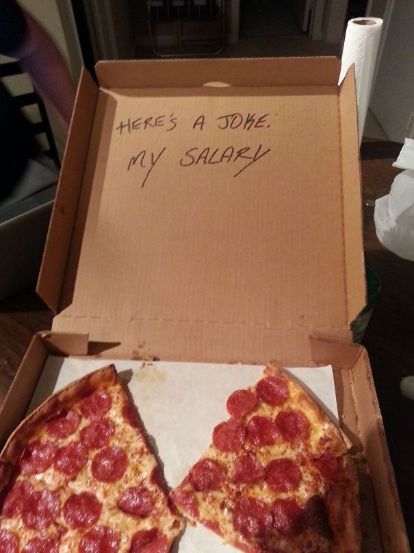 Requested That The Pizza Guy Write A Joke On The Pizza Box
