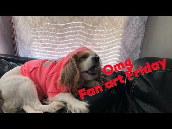 My Dog Received Fan Art, Is Pleased