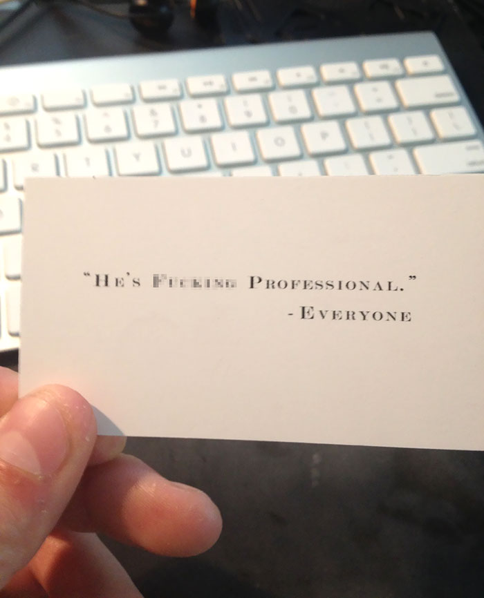 So My Friend Showed Me His Business Card. It Was Pretty Standard Until I Saw The Back