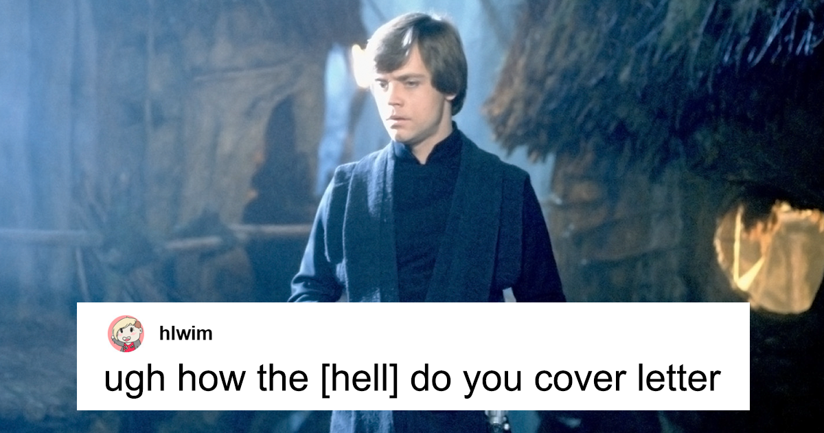 Person Doesn't Know How To Write A Cover Letter, Gets The Greatest Example Ever From 'Luke Skywalker'