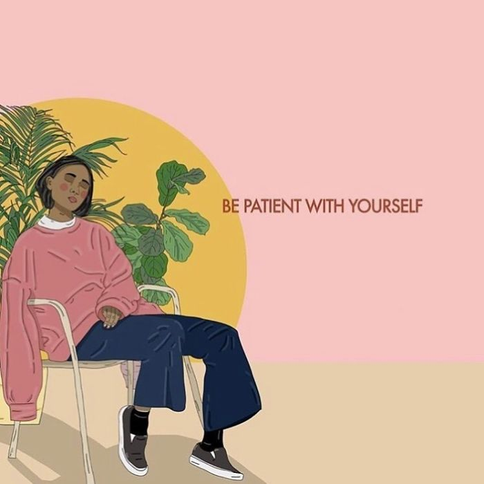 Whatever You're Going Through Right Now, Be It A Goal You're Wanting To Reach Or A Personal Issue You're Working Through; Remember To Be Patient With Yourself And Love Yourself Through The Process 💓. . . . . . #recipesforselflove #support #love #calm #bodypositive #patience #insta #selflove #selfcare #loveyourself #smashthepatriarchy  #youareperfect #fuckthepatriarchy #instagood #effyourbeautystandards #feminism #instagood #lifestyle #pastel #feminsta #feminist #zine #illustration #digital #drawing #instalove #design #graphic #art #dream #yourself