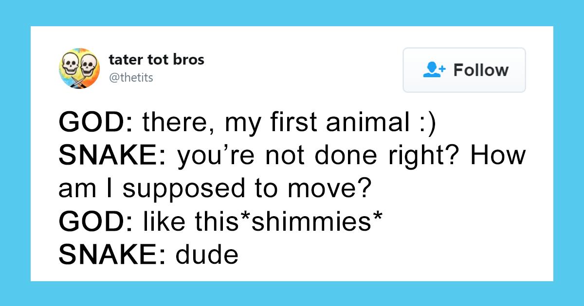 51 Hilarious Tweets Explaining How God Created Things