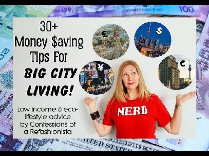 30+ Money Saving Tips For Big City Living