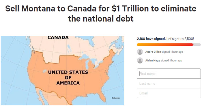 A Petition To Sell Montana To Canada For 1 Trillion Dollars