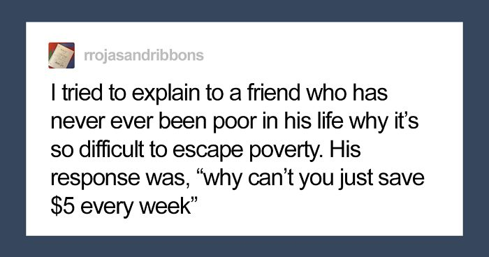 Poor Person Explains What Invisible Poverty Looks Like To His Rich Friend