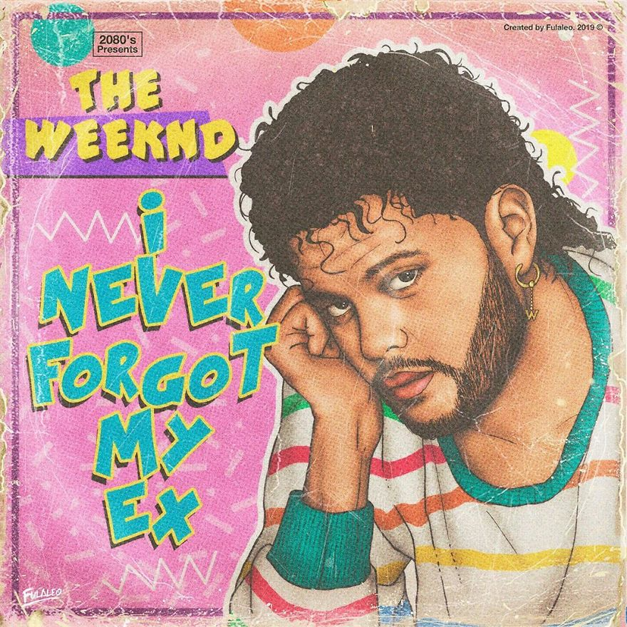 """The Weeknd """"I Never Forgot My Ex"""""""