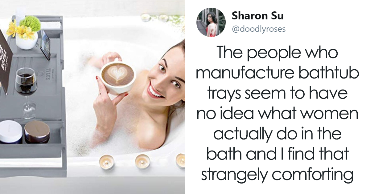 People Notice These Bathtub Tray Designers Have No Idea What Women Do In Baths, Post 10 Pics As Proof