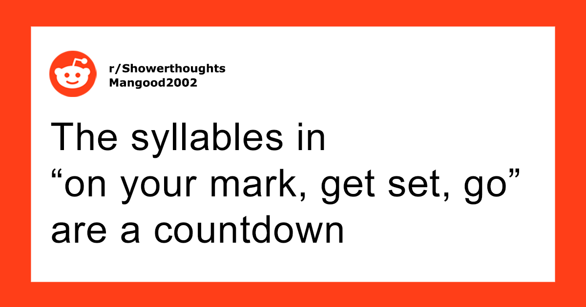 154 Shower Thoughts That Will Make You Think (New Pics)