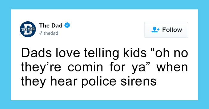 25 Universal Dad Sayings And Jokes That Dads Can't Resist