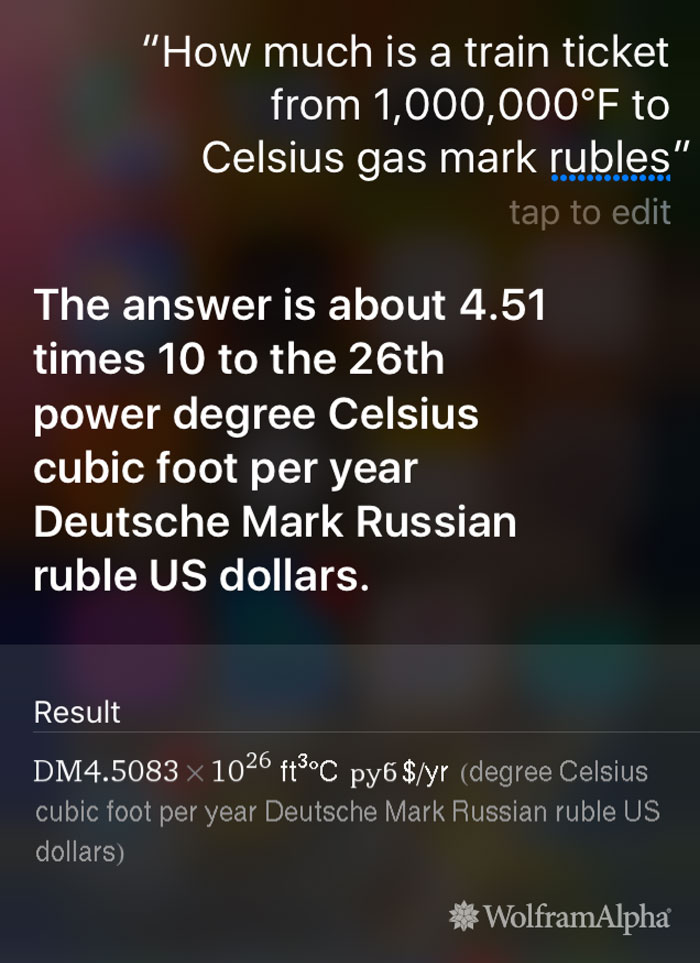 After Figuring Out Why The Siri/Wolframalpha Bug Works The Way It Does I Decided To Have Some Fun