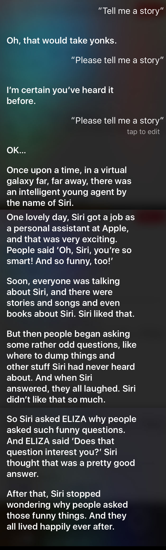 Last Night I Asked Siri To Tell Me A Bedtime Story. She Said No Twice, But The Third Time She Told Me This Heartwarming Tale