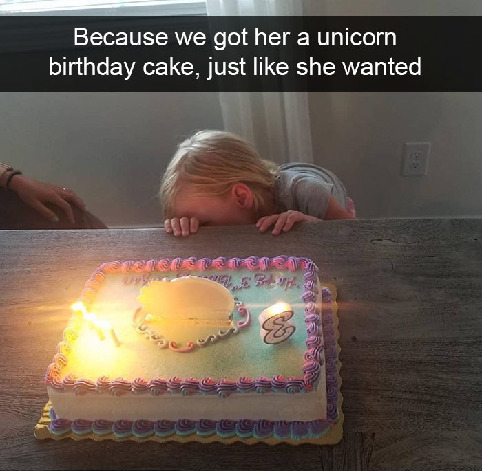 Because We Got Her A Unicorn Birthday Cake, Just Like She Wanted