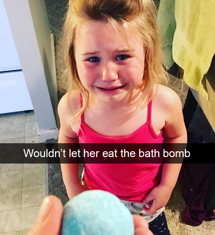 Wouldn't Let Her Eat The Bath Bomb