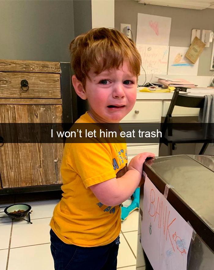 I Won't Let Him Eat Trash