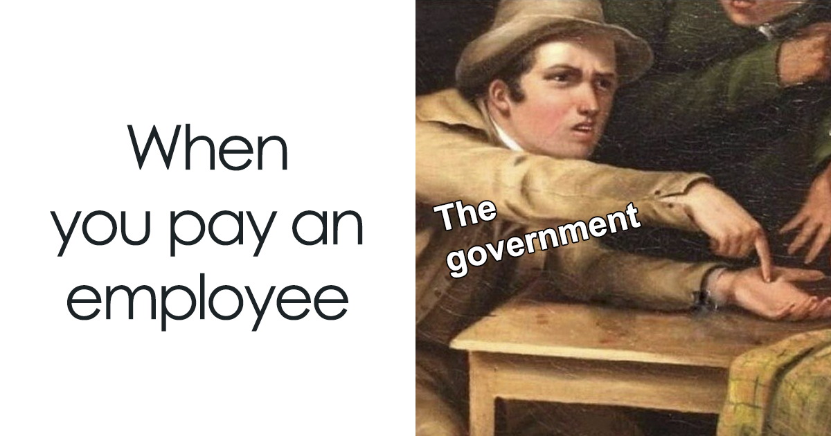 Someone Created A Meme About How The Government Tax System ...