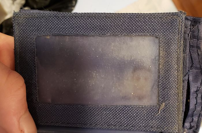 My Dad Has Had The Same Wallet For So Long His Driver's License Photo Is Imprinted On The Plastic