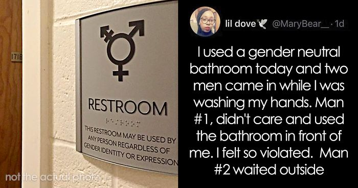 Woman Feels 'Violated' When A Man Uses A Gender Neutral Bathroom In Front Of Her
