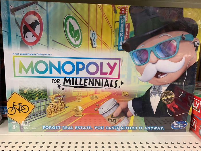 Monopoly, A Game Originally Made As A Commentary Of Landlords And Property Costs, Now Openly Mocks Millennials For Their Collective Poverty. Nice