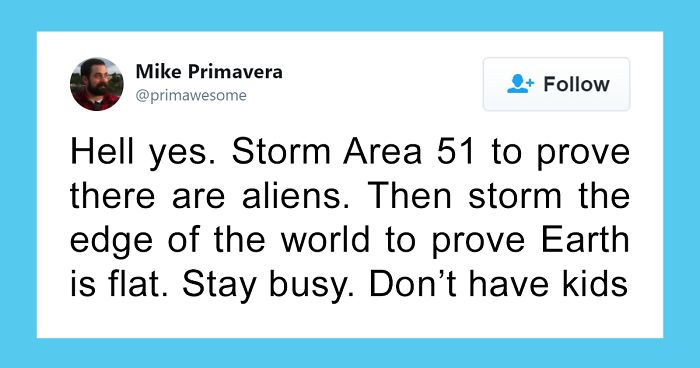 12m People Are Saying Theyre Gonna Storm Area 51 And Here