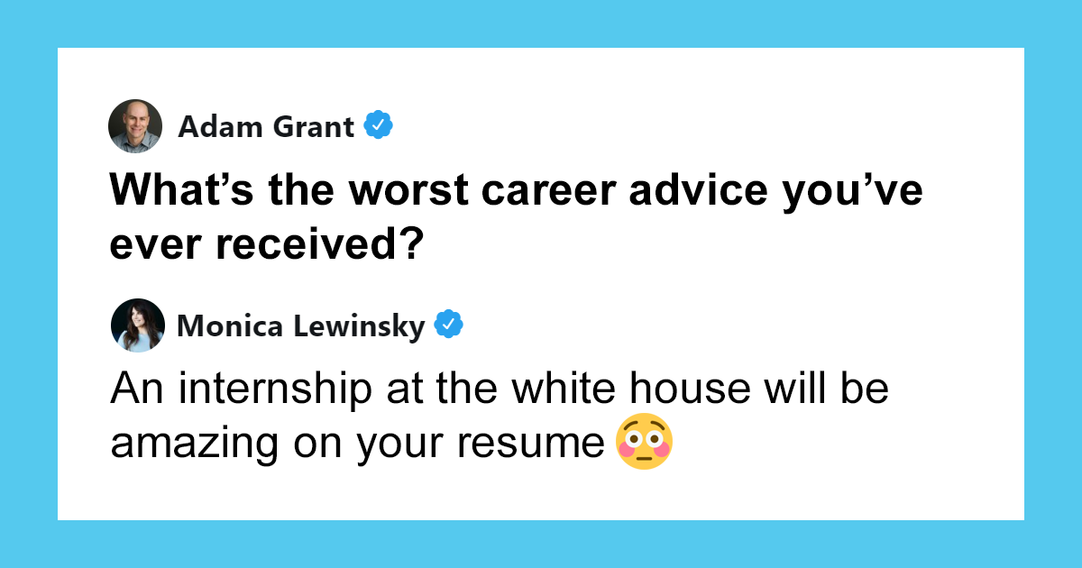 People Are Sharing The Worst Career Advices They've Ever Received (57 Tweets)