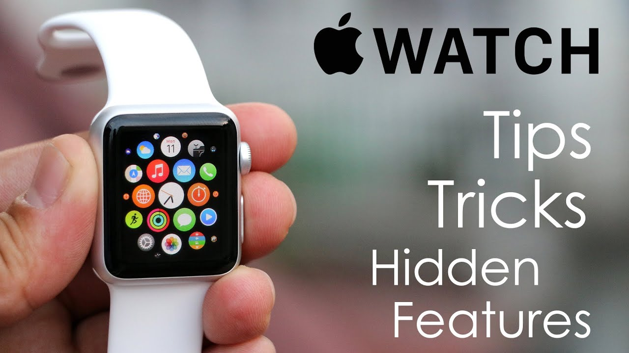 30 Apple Watch Tips, Tricks & Hidden Features