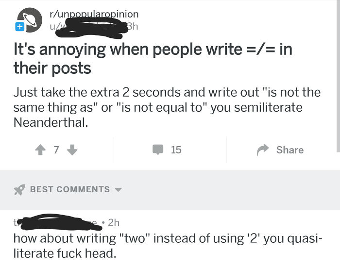 Because Using Widely Known Abbreviations To Save Time Or Make A Comment Shorter Makes You A Semiliterate Neanderthal.