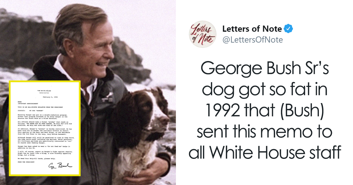 George Bush Sr. Once Wrote This Funny Memo To The White House Staff Regarding His Fat Dog Ranger