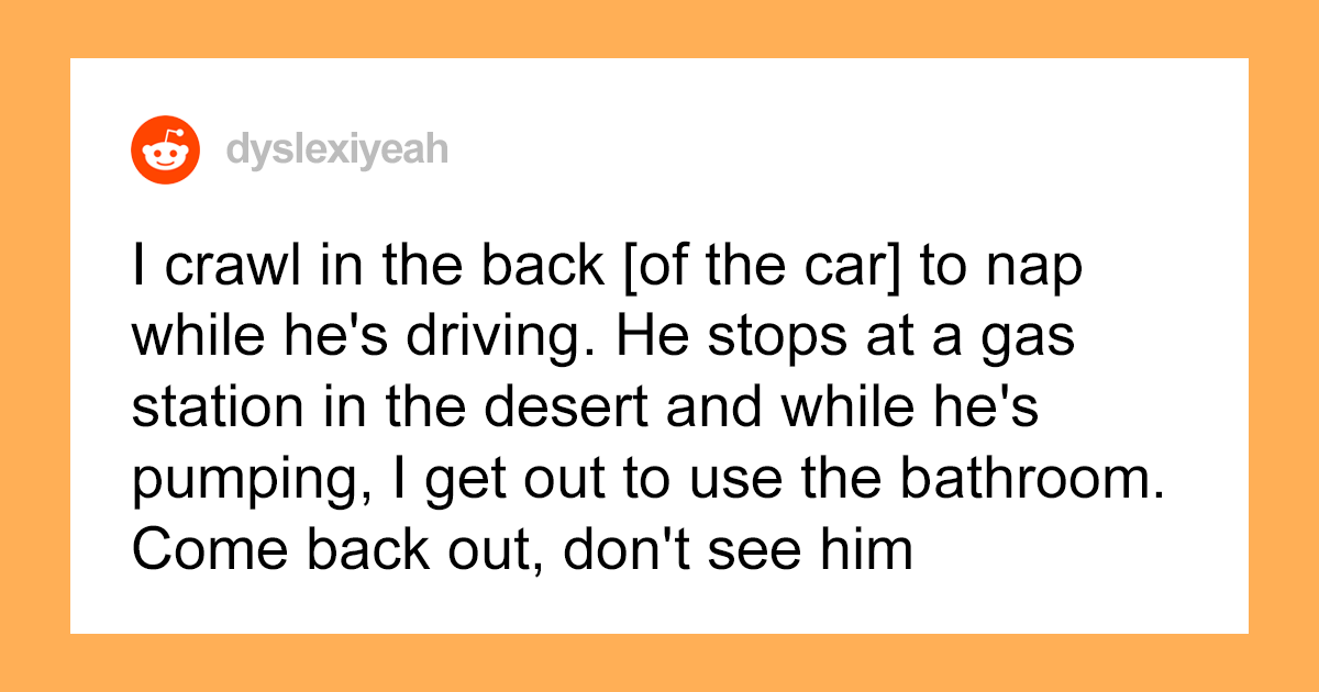 BF Accidentally Abandons GF At A Gas Station Thinking She's Sleeping In The Back Of The Car