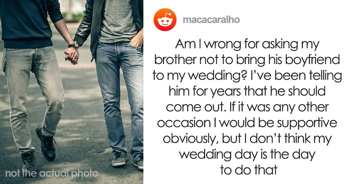 Groom Wants To Know If He's Wrong For Not Letting His Secretly Gay Brother To Come Out To The Family At His Wedding